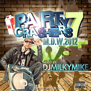 DJ MILKYMIKE-PARTY CRASHERS 7 (150)