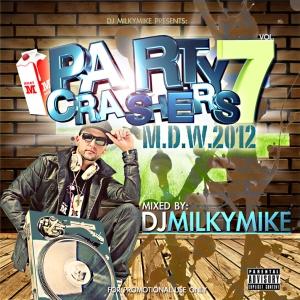 DJ MILKYMIKE-PARTY CRASHERS 7 (150)